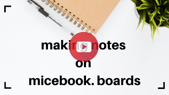 Make notes the how to for micebook boards
