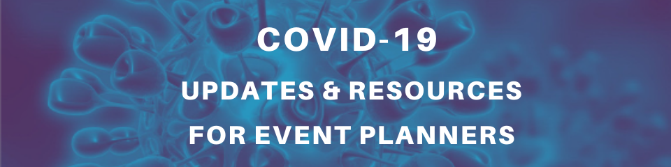 Updates and resources on Coronavirus for event planners